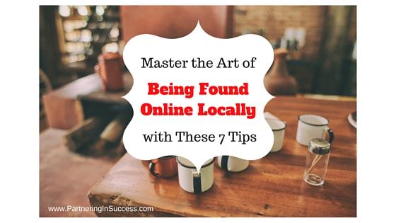being found online locally