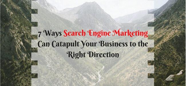 7 Ways Search Engine Marketing